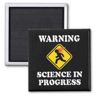 Warning Science In Progress Square Magnet
