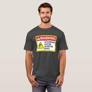 Warning - Shooting Interesting People T-Shirt