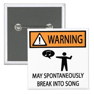 Warning Spontaneous Singer 15 Cm Square Badge