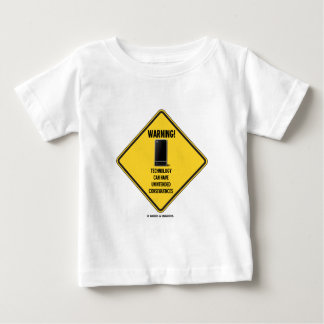 Warning! Technology Unintended Consequences T-shirts