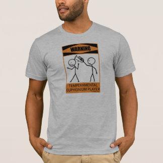 Warning Temperamental Euphonium Player T-Shirt