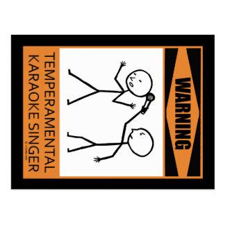 Warning! Temperamental Karaoke Singer Postcard