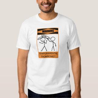 Warning Temperamental Trombonist Shirts