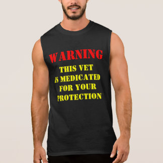 WARNING; THIS VET IS MEDICATED TSHIRTS