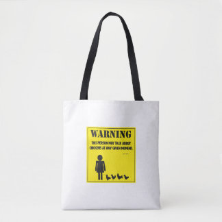 Warning! Tote Bag