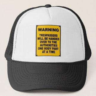 Warning Trespassers Trucker Hat