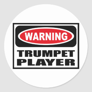Warning TRUMPET PLAYER Sticker