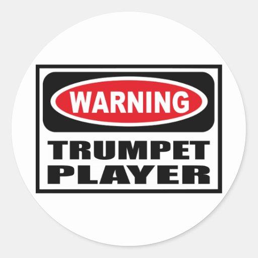 Warning TRUMPET PLAYER Sticker