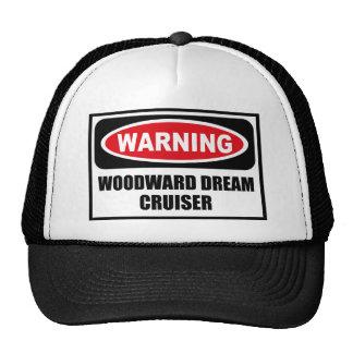 Warning WOODWARD DREAM CRUISER Hat