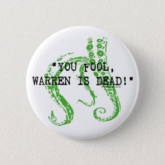 Warren is dead H. P. Lovecraft 6 Cm Round Badge