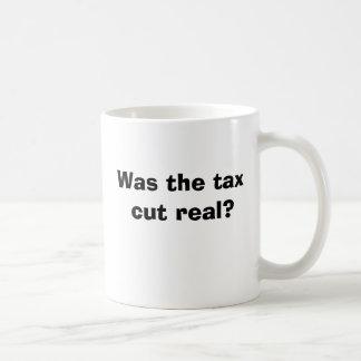 Was the tax cut real? basic white mug