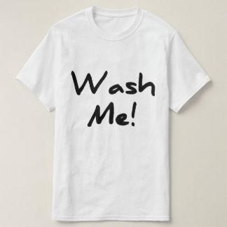Wash Me T-Shirt
