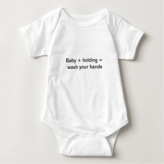 Wash your hands before holding the baby baby bodysuit