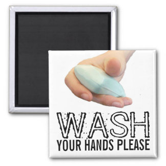 Wash Your Hands Please Square Magnet
