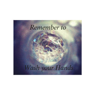 Wash your Hands Sign Stretched Canvas Prints