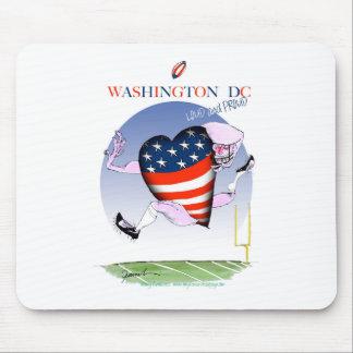 Washington DC loud and proud, tony fernandes Mouse Pad