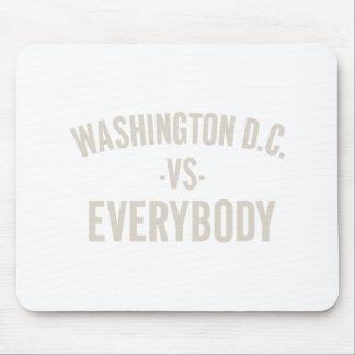 Washington DC Vs Everybody Mouse Pad