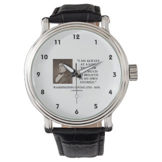 Washington Irving Always At A Loss Believe Stories Watches