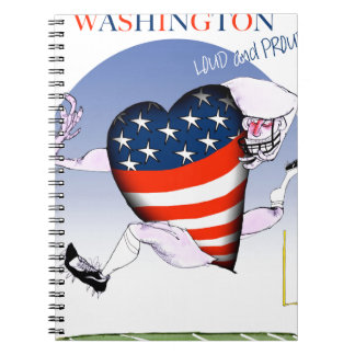 Washington loud and proud, tony fernandes spiral notebook