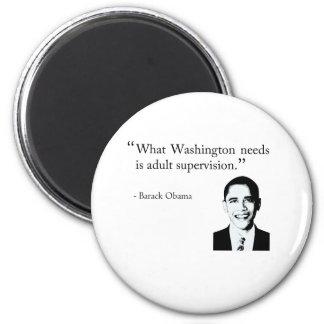Washington needs adult supervision 6 cm round magnet