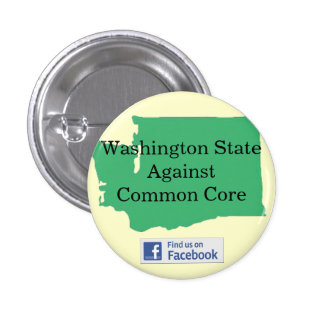Washington State Against Common Core Button