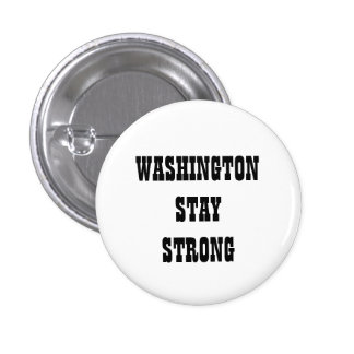 WASHINGTON STAY STRONG BUTTON