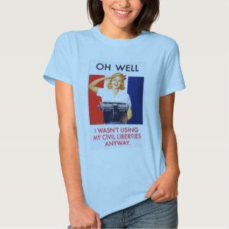 Wasn't Using Civil Liberties Anyway T Shirt