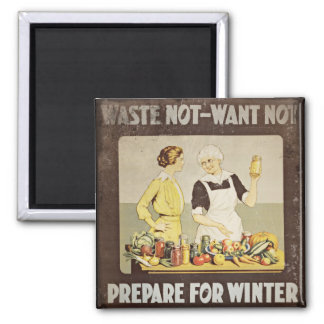 Waste Not Want Not - Mother and Daughter Canning Square Magnet