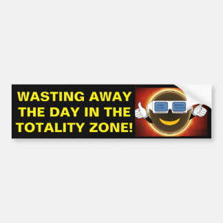 Wasting the Day Bumper Sticker