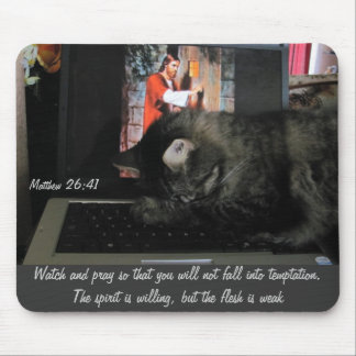 Watch and Pray Mouse Pad