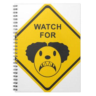 Watch For Clown Notebook