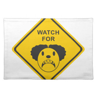 Watch For Clown Placemat