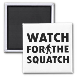Watch for Squatch Square Magnet