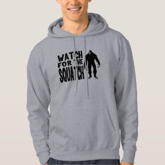 Watch for the SQUATCH! Hoodie