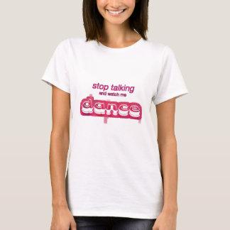 Watch Me Dance Tshirt