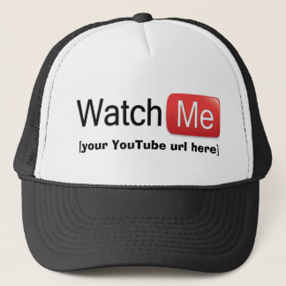 Watch Me on YouTube (Basic) Trucker Hat
