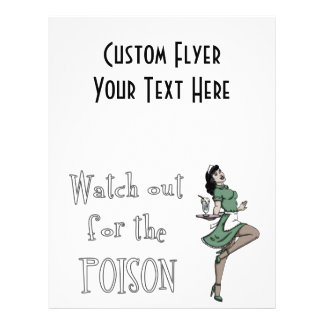 Watch Out For The Poison Retro Waitress - Color Flyer Design