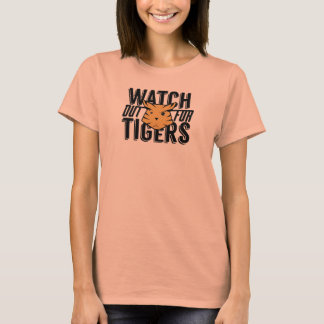 Watch out for tigers T-Shirt