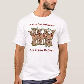Watch Out Grandma Reindeer T-Shirt