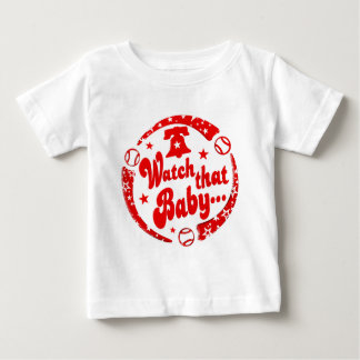 Watch that Baby Baby T-Shirt