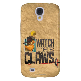 Watch The Claws Samsung Galaxy S4 Case