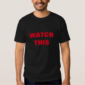 Watch This Tees