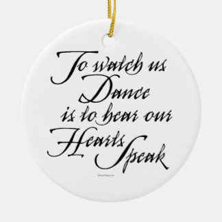 Watch Us Dance Round Ceramic Decoration