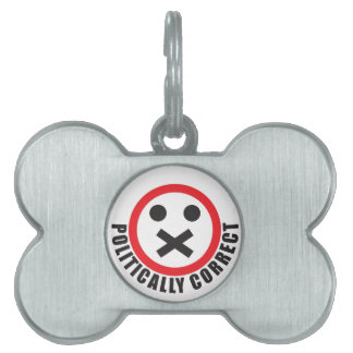 watch your mouth and be politically correct pet name tag