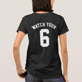 Watch Your Six Back Print T-Shirt