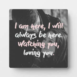 Watching You Loving You Plaque