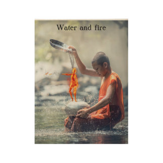 Water and Fire Wood Poster