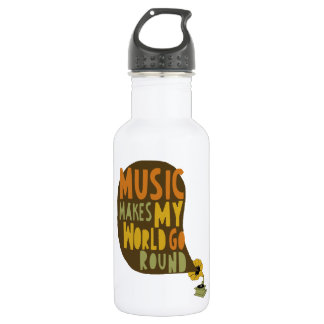 "Water bottle ""Music makes my world go round """