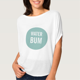 Water Bum Shirt