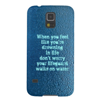 Water drop quote life inspiration case for galaxy s5